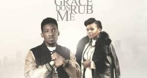 Grace Don Rub Me