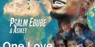 Psalm Ebube & Asikey