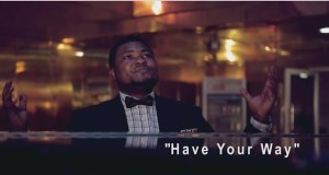 Evans Ighodalo - Have Your Way