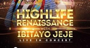 Highlife Renaissance with IBITAYO JEJE
