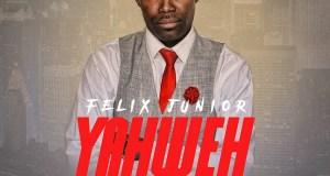 Felix Junior - YAHWEH