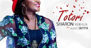 Sharon Ikekhua Ft Agent Snypa - Totori