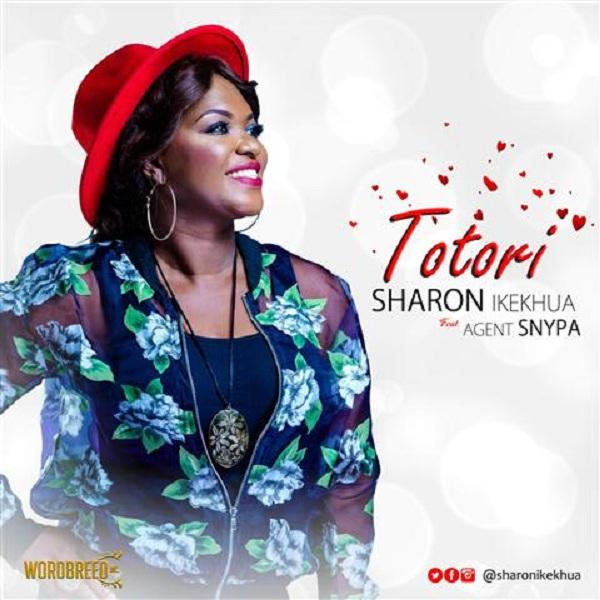 Sharon Ikekhua Ft Agent Snypa - Totori