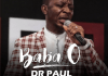 Baba O - Dr Paul Ft Preye Orok