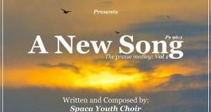 A New Song - Spaca Youth Choir