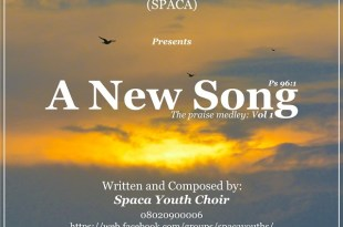 A New Song - Spaca Youth Choir