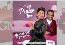 Chybethel - I Will Praise You