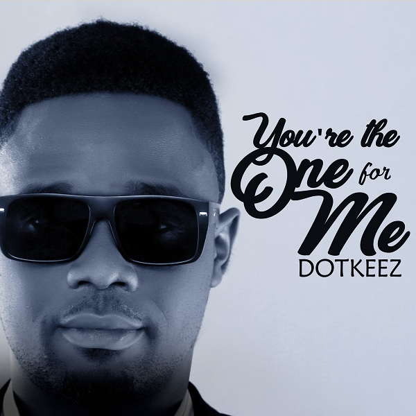 Dotkeez - Youre The One For Me
