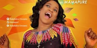 Mama Pure - Pure Encounter + Osinaka chukwu