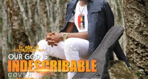 Thywill Brown - Our God is Indescribable