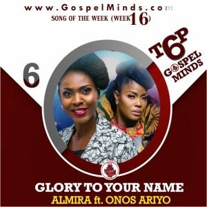 Almira Ft. Onos Ariyo – Glory To Your Name
