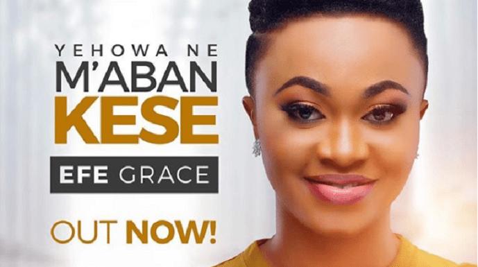 Yehowa Ne MaBanKese - Efe Grace