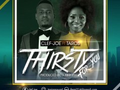 Clef-Joe Thirsty For You Feat Taros