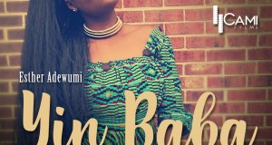 Esther Adewumi Yin Baba Praise God