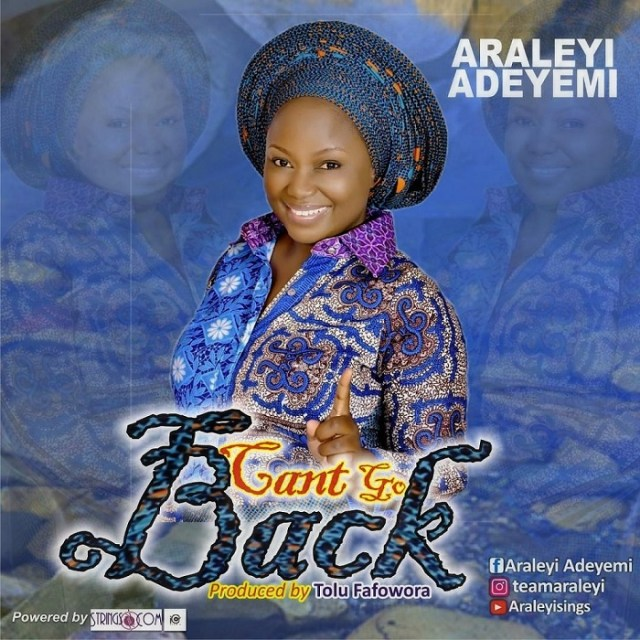 Araleyi Adeyemi - Can't Go Back