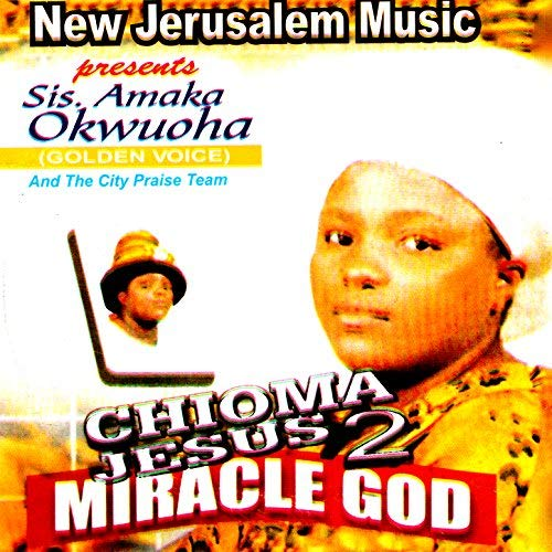 DOWNLOAD MP3: Chioma Jesus - Miracle God Vol  1 & 2 + Video