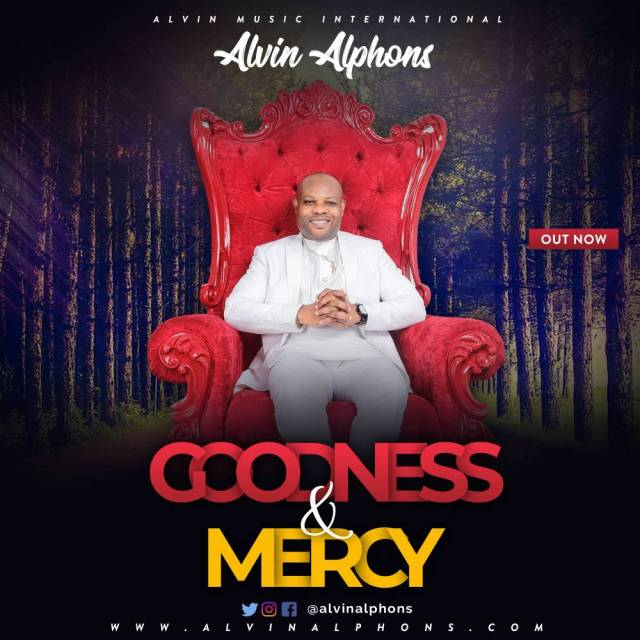 Alvin Alphons Goodness And Mercy
