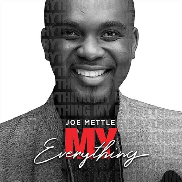 Joe Mettle - My Everything