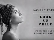Lauren Daigle Look Up Child