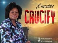 Omonike Crucify