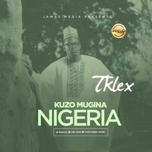 T-klex - Kuzo Mugina Nigeria