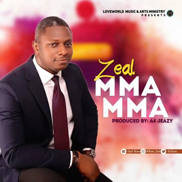 Zeal - Mma Mma