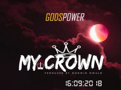 Godspower Debut Single My Crown