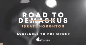 New Album From Israel Houghton Available For Pre-Order