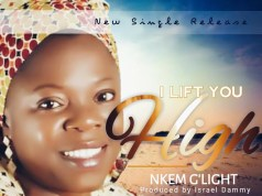 Nkem G'Light - I Lift You High