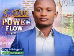 S Gold - Power Flow Ft. Tyson