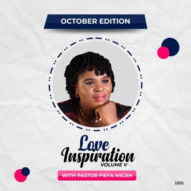 "Fiefa Micah Love Inspiration ""Become Better"" October Edition Volume V"
