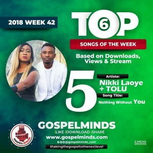 Nikki Laoye and Tolu Fame – Nothing Without You NO. 5