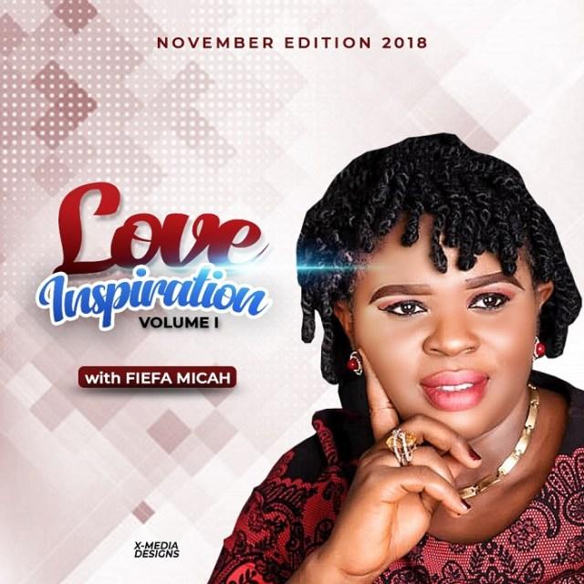 "Fiefa Micah Love Inspiration ""Make The Right Choice"" November Volume I"