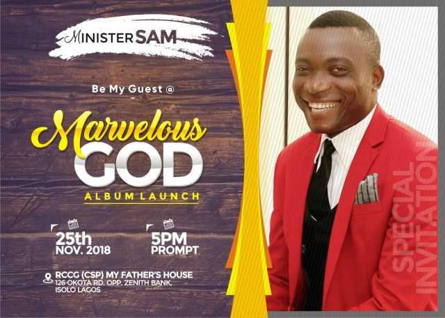 Minister Sam Set For Marvellous God Album Launch Concert Nov. 25th