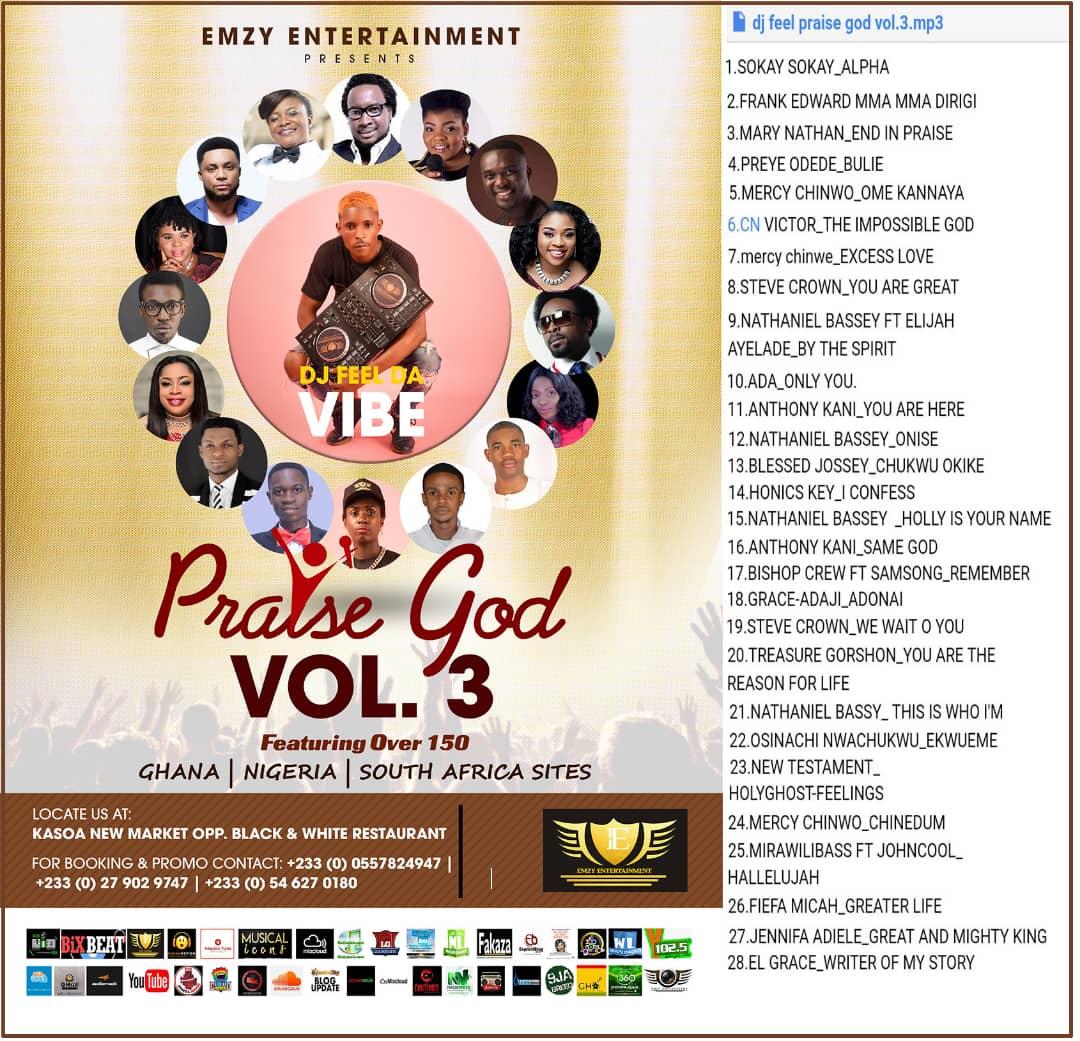 Gospel Mixtape] DJ Feel Da Vibe - Praise God Vol  3 MP3 DOWNLOAD