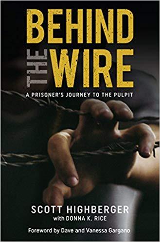 Behind the Wire A former drug addict & Prisoner Journey to the Pulpit