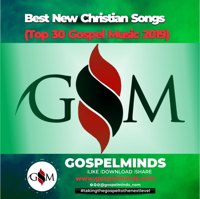Best New Christian Songs (Top 30 Gospel Music 2019)