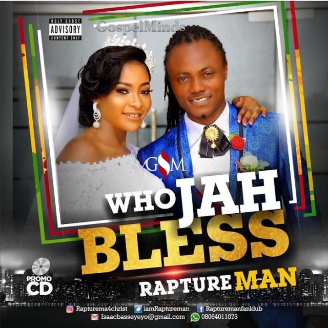 Raptureman - Who Jah Bless