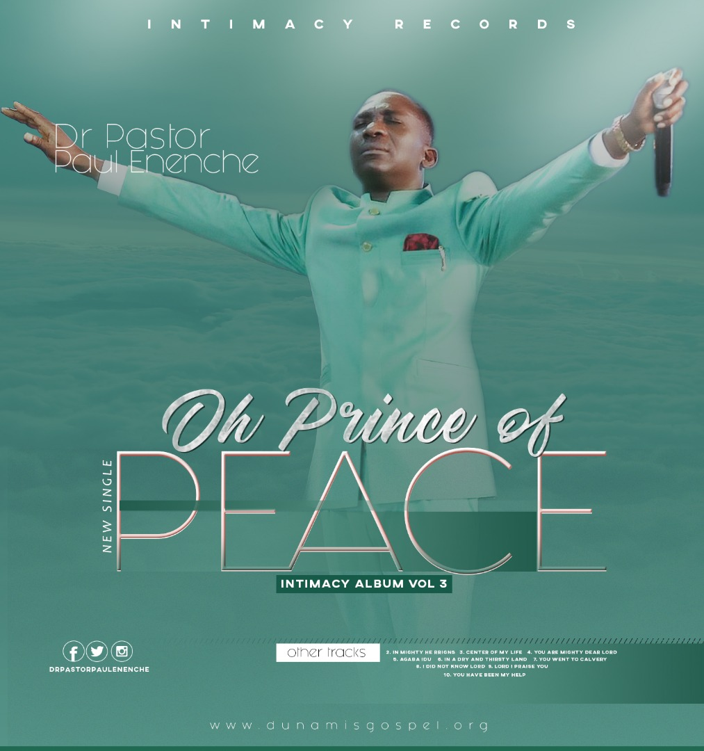 Pastor Paul Enenche - Oh Prince of Peace (Lyrics) + Free Mp3 Download