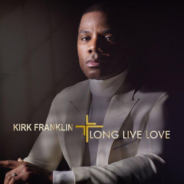 Kirk Franklin new album Long Live Love