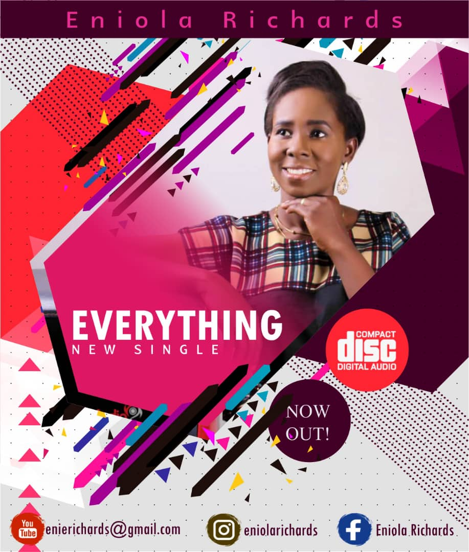 Download Mp3: Eniola Richards - Everything « Free Gospel Songs 2019