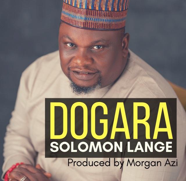 Solomon Lange - Dogara (Trust) New Song » Free Mp3 Download + Lyrics
