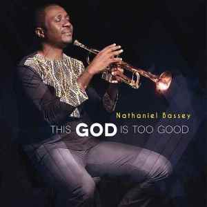 NATHANIEL BASSEY FT. JUMOKE OSHOBOKE - GLORIOUS GOD