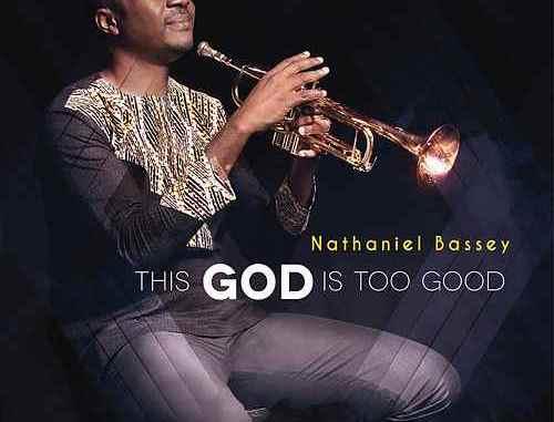 NATHANIEL BASSEY FT. JUMOKE OSHOBOKE - GLORIOUS GOD