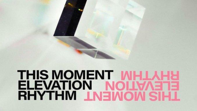 elevation rhythm - this moment