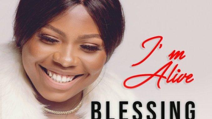 Blessing Okoye – I'm Alive mp3 download
