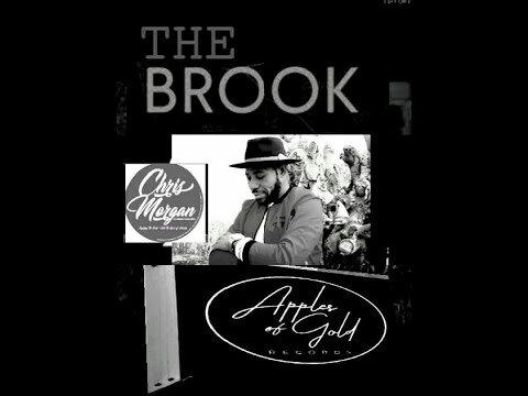 Chris Morgan – The Brook