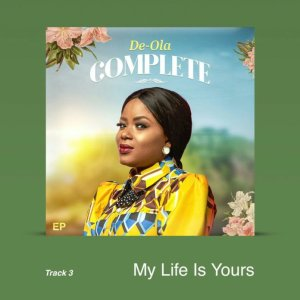 De Ola – My Life Is Yours