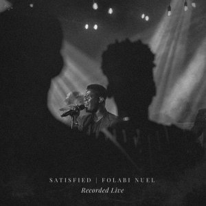 Folabi Nuel – Satisfied mp3 download