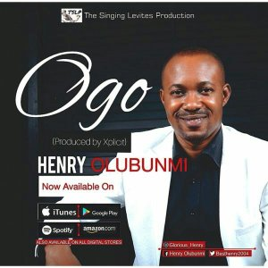 Henry Olubunmi – Ogo mp3 download